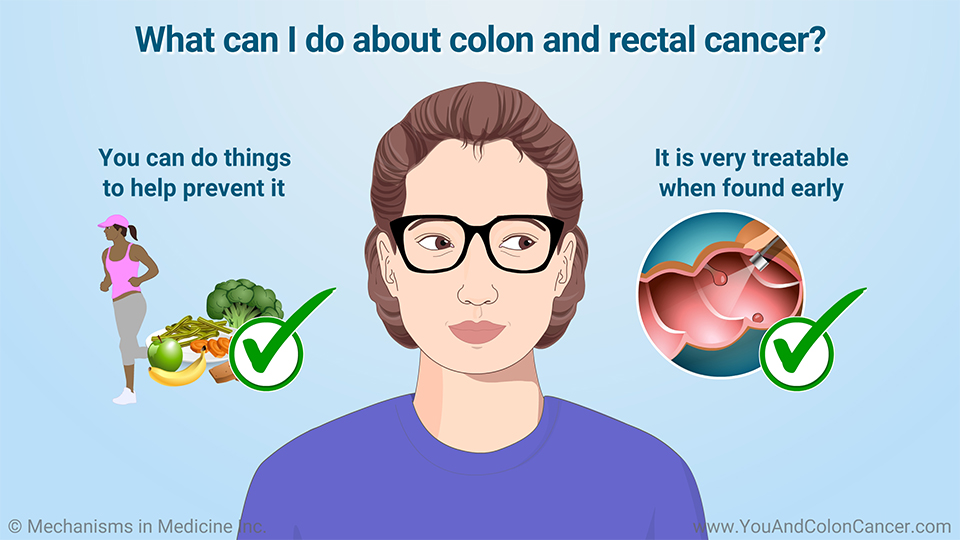 What can I do about colon and rectal cancer?
